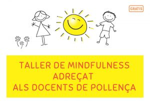 Taller de Mindfulness Adreçat als Docents de Pollença